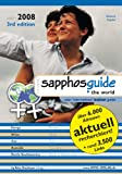 Sapphosguide 2007/2008 weltweit: International Lesbian Guide - Deutsch/Englisch - Alex Kiesheyer