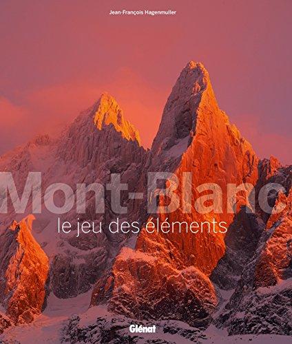 Mont-Blanc, le jeu des éléments