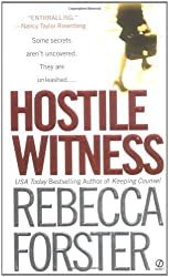 Hostile Witness by Rebecca Forster (2004-02-05)