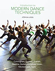 Introduction to Modern Dance Techniques by Joshua Legg (2012-01-26)