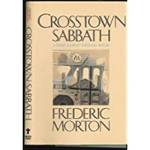 Crosstown Sabbath: A Street Journey Through History