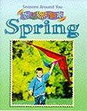 Seasons Around You: Spring