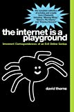 Image de The Internet is a Playground: Irreverent Correspondences of an Evil Online Genius