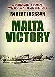 Malta Victory (Yeoman Series Book 4)