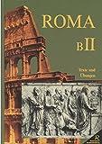 Roma. Texte und Übungen. Ausgabe B in zwei Bänden, Band II (Unterrichtswerk für Latein) bei Amazon kaufen