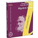 Image de Álgebra Lineal (Matemáticas, textos universitarios, e-LectoLibris-RSME)