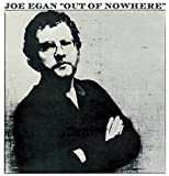 Out Of Nowhere by Joe Egan (2016-08-03)