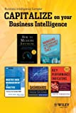 Business Intelligence Sampler: Book Excerpts by Douglas Hubbard, David Parmenter, Wayne Eckerson, Dalton Cervo and Mark Allen, Ed Barrows and Andy Neely