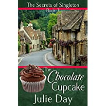 The Chocolate Cupcake (The Secrets of Singleton Book 3)