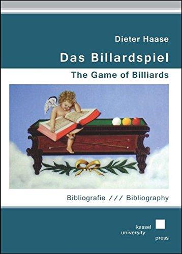 Das Billardspiel - The Game of Billiards: Bibliografie - Bibliography. Zweite überarbeitete und erweiterete Auflage - Second Edition, revised and enlarged