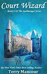 Court Wizard: Book Eight Of The Spellmonger Series (English Edition)
