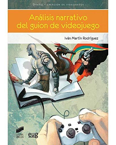 Análisis narrativo del guion de videojuego (Videojuegos)