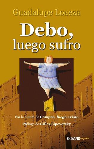 Download Debo Luego Sufro Biblioteca Guadalupe Loaeza PDF