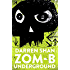 ZOM-B Underground (Zom B Book 2)