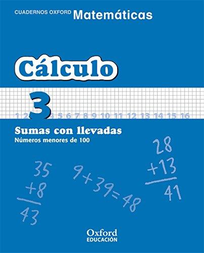 Matemáticas 1.º Primaria. Cuadernos De Cálculo 3 (Cuadernos de Matemáticas Primaria) - 9788467324273