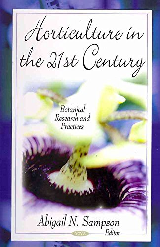 [Horticulture in the 21st Century] (By: Abigail N. Sampson) [published: May, 2011]