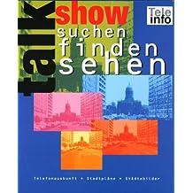 Talk Show - Suchen, Finden, Sehen