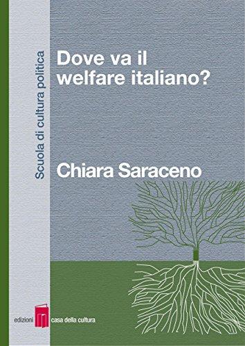 Dove va il welfare italiano? por Chiara Saraceno