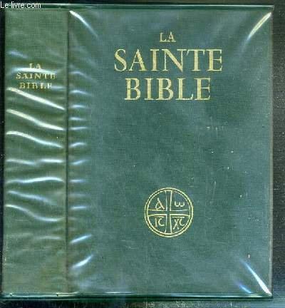 LA SAINTE BIBLE - TRADUITE EN FRANCAIS SOUS LA DIRECTION DE L'ECOLE BIBLIQUE DE JERUSALEM