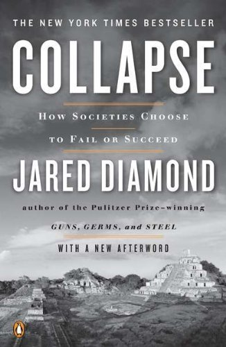 Collapse: How Societies Choose to Fail or Succeed: Revised Edition by Diamond, Jared (2011) Paperback