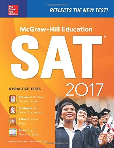 McGraw-Hill Education SAT 2017 Edition (Mcgraw Hill's Sat) by Christopher Black (2016-05-09)