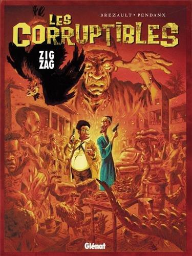 Les Corruptibles, tome 2 : Zig Zag