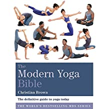 The Modern Yoga Bible (Godsfield Bible Series)