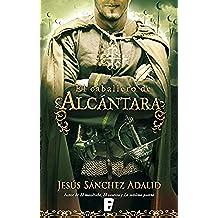 El caballero de Alcántara (LIBROS ELECTRONICOS COL)