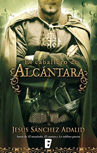 El caballero de Alcántara por Jesús Sánchez Adalid