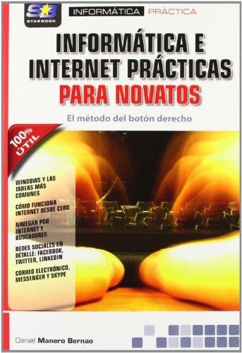 Informática e Internet prácticas para novatos. El método del botón derecho