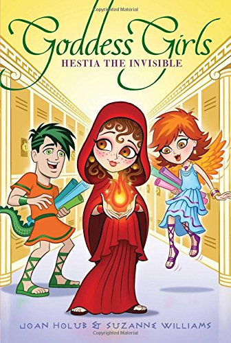 Hestia the Invisible (Goddess Girls (Paperback))