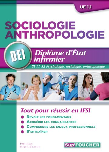 Sociologie Anthropologie D.E.I. UE 1.1 Semestre 2