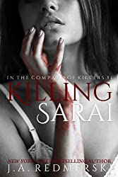 Killing Sarai (In the Company of Killers Book 1)