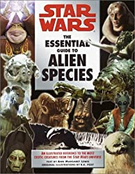 The Essential Guide to Alien Species (Star Wars) by Ann Margaret Lewis (2001-04-03)