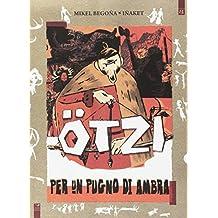 Ötzi. Per un pugno di ambra