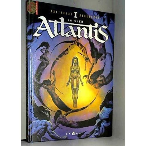 Atlantis, tome 1 : La sheb