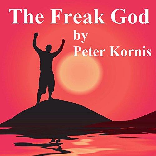 The Freak God: A Humorous Sci-Fi Mythology (English Edition)