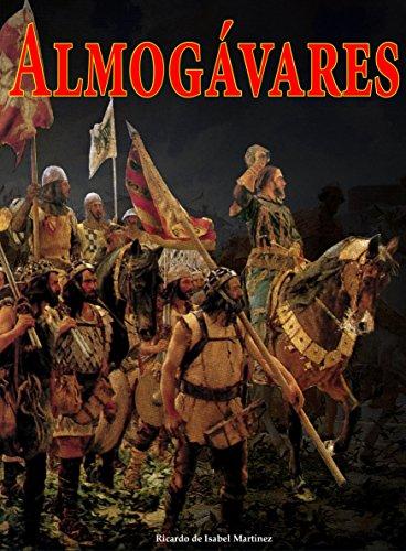 Almogávares: La mejor infantería del mundo