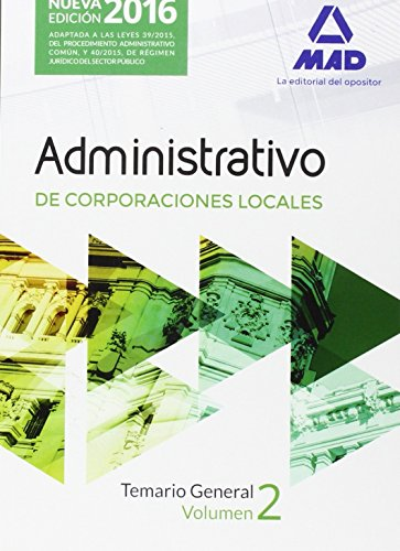 Administrativos, Corporaciones Locales. Temario general 2 por VV.AA.