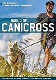 World of Canicross - Für deinen perfekten Zughundesport