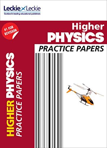 CfE Higher Physics Practice Papers for SQA Exams (Practice Papers for SQA Exams) (English Edition)
