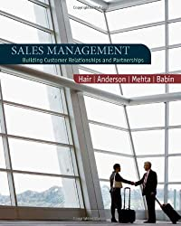 Sales Management: Building Customer Relationships and Partnerships: A Customer Relationship Approach