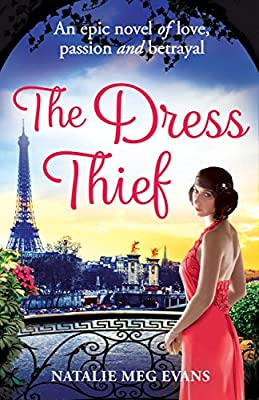 The Dress Thief: one secret could destroy everything she holds dear...