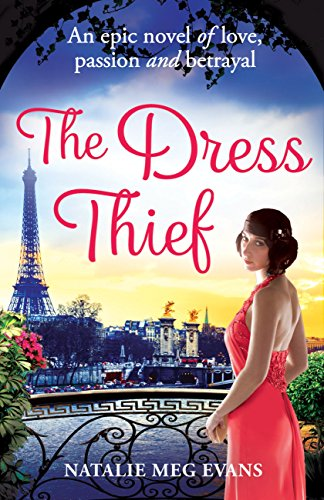The Dress Thief: one secret could destroy everything she holds dear... (English Edition)