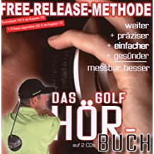 Free-Release Methode. Das Golf Hörbuch