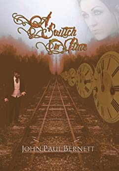 A Switch in Time (First prequel to The Reaper Series Book 1) by [Bernett, John Paul]