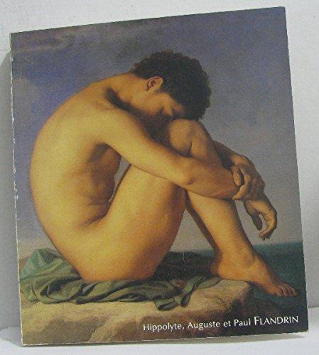 Hippolyte, auguste et paul flandrin une fraternit picturale au XIXe sicle