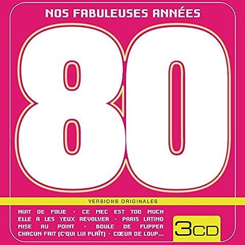 Nos Fabuleuses Annees 80