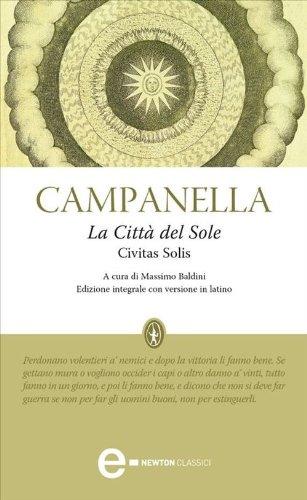 La Città del Sole (eNewton Classici) (Italian Edition)