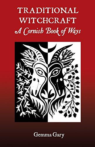 Traditional Witchcraft A Cornish Book of Ways por Gemma Gary